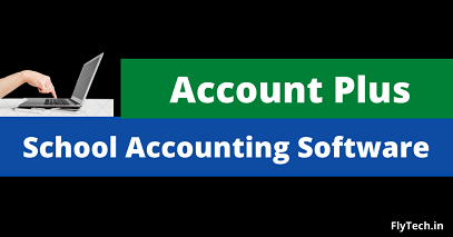Account Plus|Best School Accounting Software